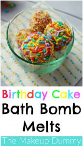 How To make DIY bath bomb melts that smell like Birthdaycake! Tutorial and recipe by The Makeup Dummy