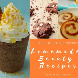 homemade beauty recipes that look good enough to eat!